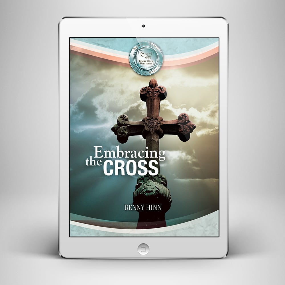 Embracing the Cross - Front Cover - Benny Hinn Ministries