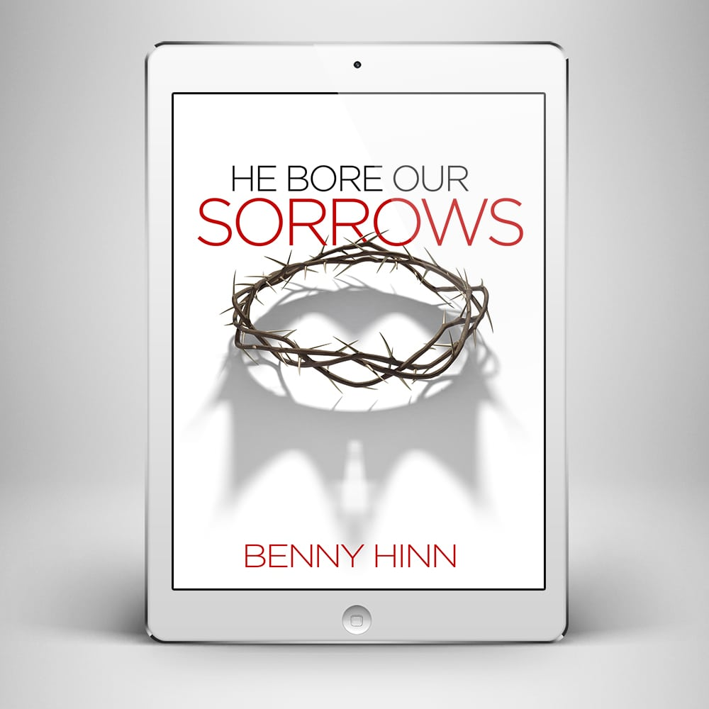 He Bore Our Sorrows - Front Cover - Benny Hinn Ministries