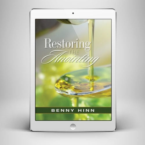 Restoring the Anointing - Front Cover - Benny Hinn Ministries
