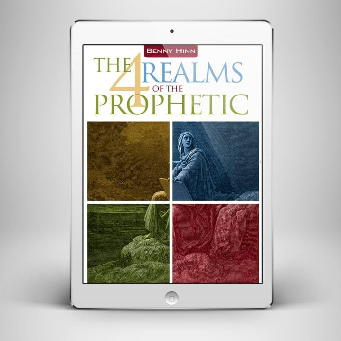 The Four Realms of the Prophetic - Front Cover - Benny Hinn Ministries