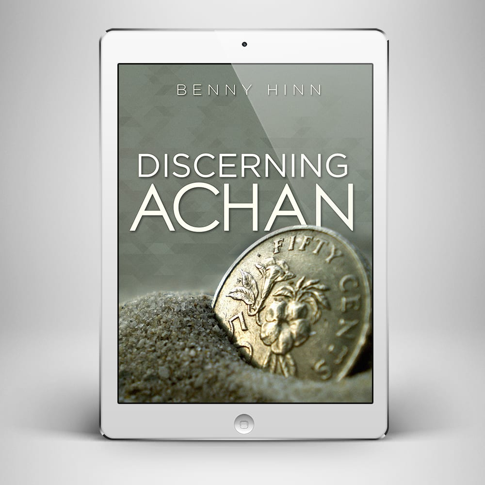 Discerning Achan - Front Cover - Benny Hinn Ministries