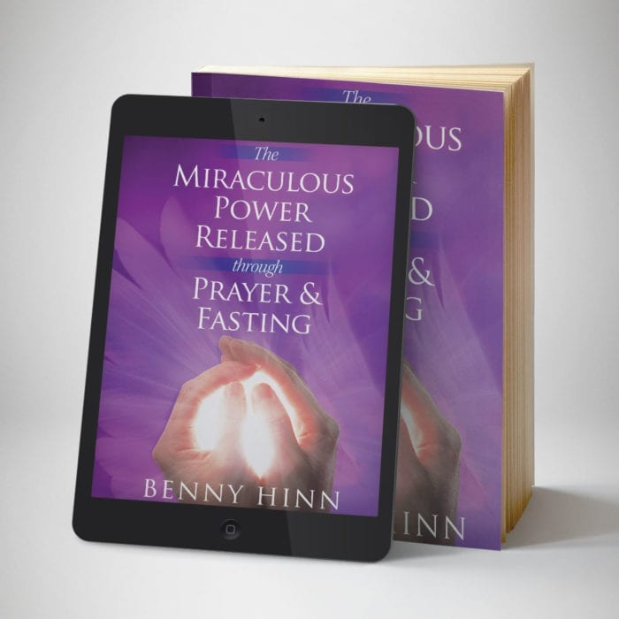 Miraculous Power of Fasting and Prayer Ebook - Front Cover - Benny Hinn Ministries