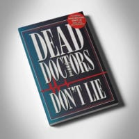 Dead Doctors Dont Lie - Front Cover - Benny Hinn Ministries