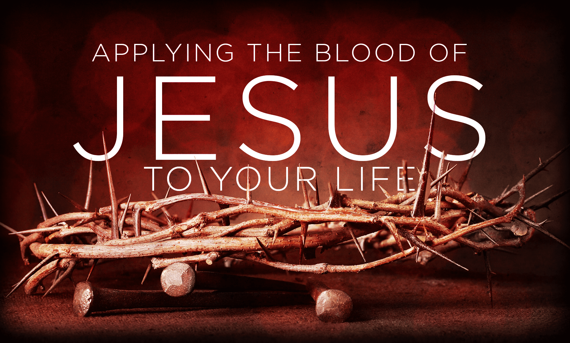 Applying the Blood of Jesus P1